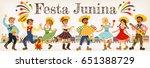 festa junina illustration...   Shutterstock . vector #651388729