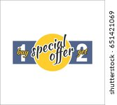 special offer. buy one  get two | Shutterstock .eps vector #651421069