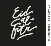 eid al fitr holiday typography. ... | Shutterstock .eps vector #651439429