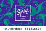 spring sale banner vector... | Shutterstock .eps vector #651516619