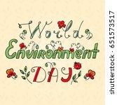 world environment day hand... | Shutterstock .eps vector #651573517