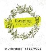 foraging wild food gathering... | Shutterstock .eps vector #651679321