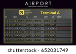 scoreboard airport with... | Shutterstock .eps vector #652031749
