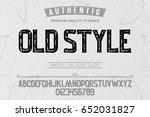 font.alphabet.script.typeface...   Shutterstock .eps vector #652031827