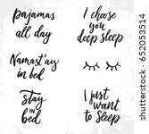 hand drawn quote about sleep.... | Shutterstock .eps vector #652053514