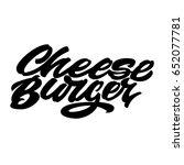 cheeseburger. premium handmade... | Shutterstock .eps vector #652077781