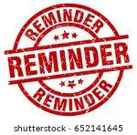 reminder round red grunge stamp   Shutterstock .eps vector #652141645