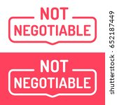 not negotiable. badge icon.... | Shutterstock .eps vector #652187449