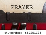 prayer  typed on an old vintage ... | Shutterstock . vector #652201135
