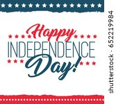 independence day of the united... | Shutterstock .eps vector #652219984