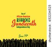 juneteenth  african american... | Shutterstock .eps vector #652234525