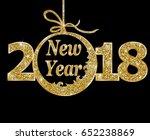 happy new year 2018  | Shutterstock .eps vector #652238869