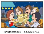 drinking party at the rooftop... | Shutterstock . vector #652396711