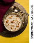 khir or kheer payasam also... | Shutterstock . vector #652408051