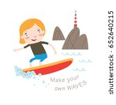 make your own waves  greeting... | Shutterstock .eps vector #652640215