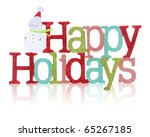 a colorful happy holidays sign... | Shutterstock . vector #65267185