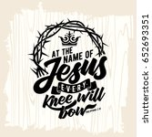 bible lettering. christian art. ... | Shutterstock .eps vector #652693351