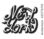 new york hand written... | Shutterstock .eps vector #652776745