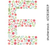 vector floral letter e. the... | Shutterstock .eps vector #652818019