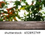 image of wooden table in front... | Shutterstock . vector #652892749