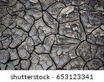 waterless dry dead ground dirt... | Shutterstock . vector #653123341