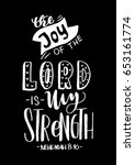 the joy of the lord is my... | Shutterstock .eps vector #653161774