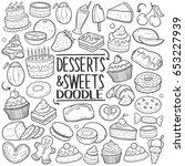 dessert   sweets food doodle... | Shutterstock .eps vector #653227939