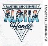 hawaii aloha vector... | Shutterstock .eps vector #653264011