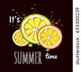 it's summer time. sliced orange ... | Shutterstock .eps vector #653300239
