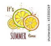 it's summer time. sliced orange ... | Shutterstock .eps vector #653300269