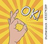 hand gesture   sign ok. comic... | Shutterstock .eps vector #653379289