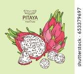 pitaya fruit  fruit and pitaya... | Shutterstock .eps vector #653379697