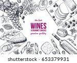 wines and gourmet snacks frame... | Shutterstock .eps vector #653379931