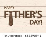 happy father's day greeting... | Shutterstock .eps vector #653390941
