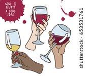 hands holding glass of wine... | Shutterstock .eps vector #653531761