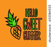 hello sweet summer poster with... | Shutterstock .eps vector #653584525