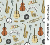 hand drawn doodle jazz musical... | Shutterstock .eps vector #653602621
