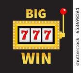 big win text slot machine....   Shutterstock . vector #653698261