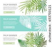 palm leaves banner template....   Shutterstock .eps vector #653703121