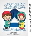 eid mubarak kid and girl... | Shutterstock .eps vector #653772967