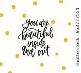 trendy hand lettering poster.... | Shutterstock .eps vector #653777521