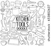 kitchen tools doodle icons hand ... | Shutterstock .eps vector #653802637