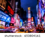 blurred image of times square.... | Shutterstock . vector #653804161