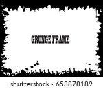 grunge frame. vector... | Shutterstock .eps vector #653878189