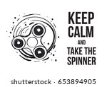 keep calm and fidget on and... | Shutterstock .eps vector #653894905
