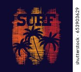 surf typography poster. concept ... | Shutterstock .eps vector #653903629