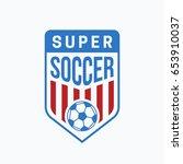 soccer club logo or badge....   Shutterstock .eps vector #653910037