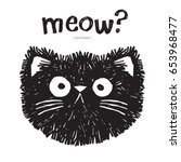 scruffy cat says meow  vector... | Shutterstock .eps vector #653968477