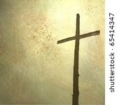 Rugged Cross On Faded Yellowed...