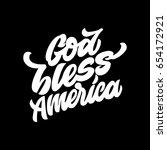god bless america. premium... | Shutterstock .eps vector #654172921
